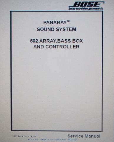 BOSE PANARAY 502A 502B 502C ARRAY BASS BOX AND CONTROLLER SOUND SYSTEM SERVICE MANUAL INC SCHEMS AND PARTS LIST 66 PAGES ENG