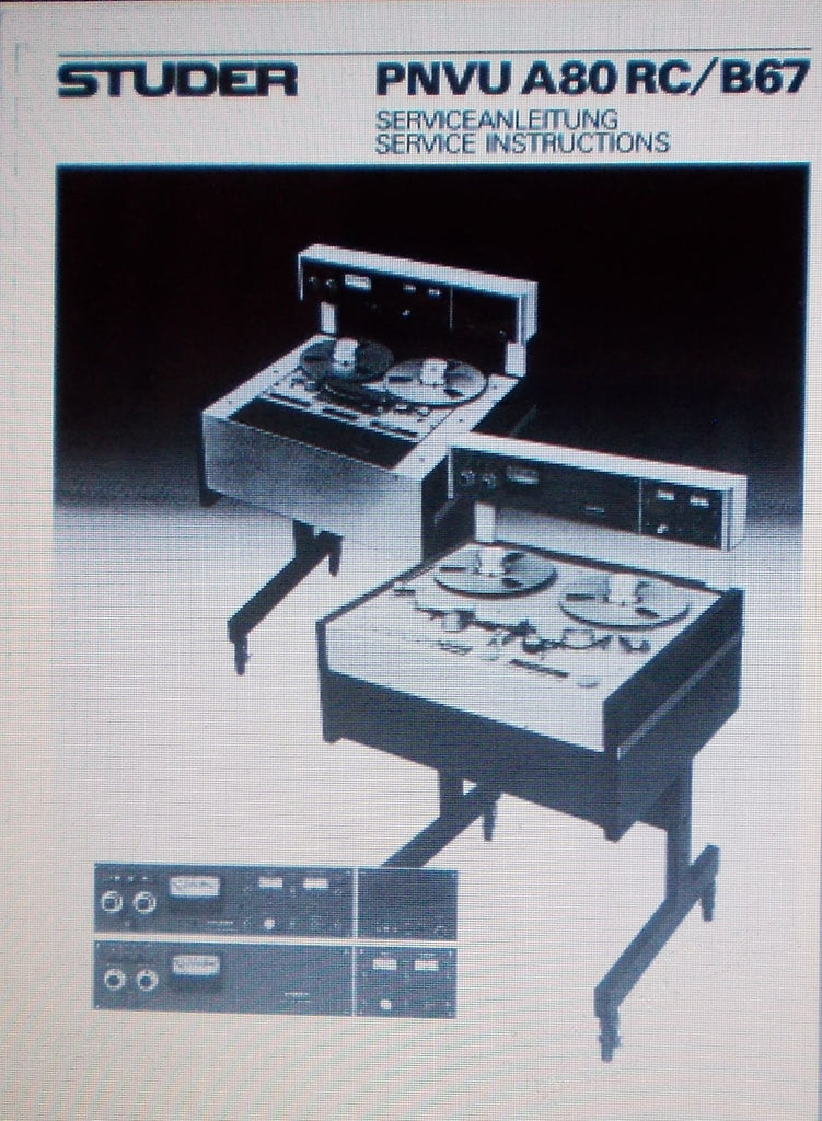 STUDER REVOX B67 PNVU A80RC PNVU SERVICE INSTRUCTIONS  INC SCHEMS AND PARTS LIST 51 PAGES ENG DEUT
