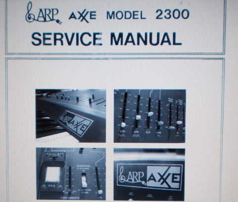 ARP AXXE MODEL 2300 SYNTHESIZER SERVICE MANUAL INC SCHEMS AND PARTS LIST 12 PAGES ENG