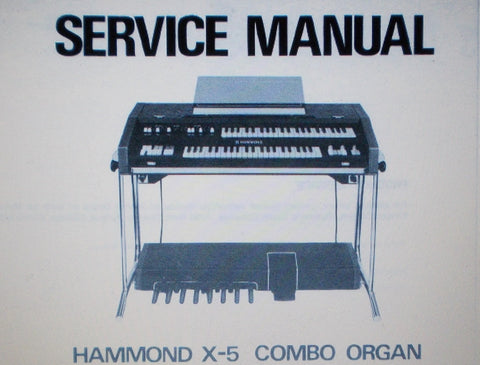 HAMMOND X-5 COMBO ORGAN SERVICE MANUAL INC SCHEMS AND PARTS LIST 114 PAGES ENG