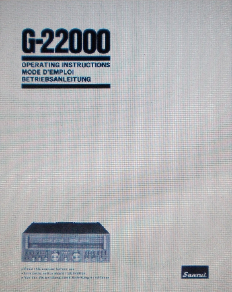 SANSUI G-22000 PURE POWER DC STEREO RECEIVER OPERATING INSTRUCTIONS INC CONN DIAG 42 PAGES ENG DEUT FRANC