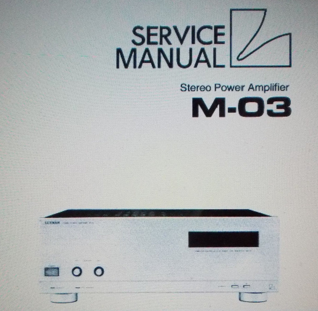 LUXMAN M-03 STEREO POWER AMP SERVICE MANUAL INC SCHEMS AND PARTS LIST 30 PAGES ENG