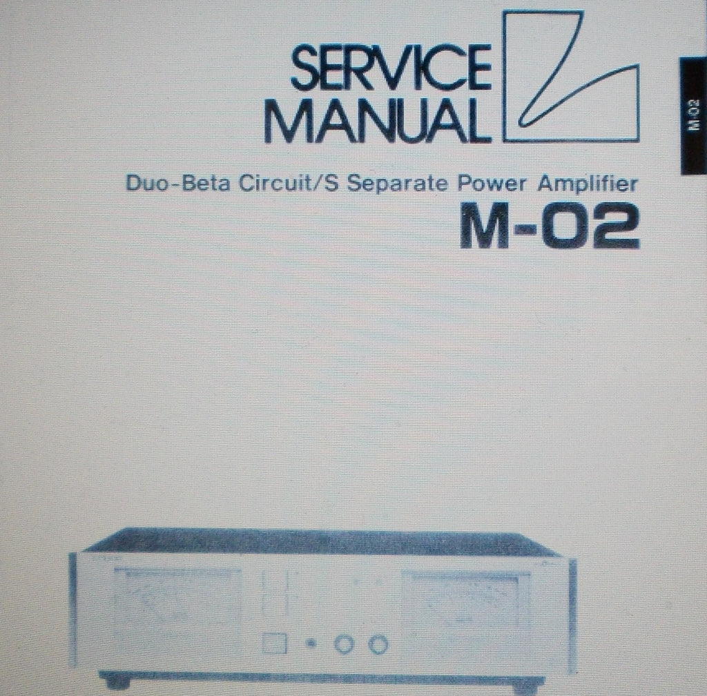 LUXMAN M-02 DUO BETA CIRCUIT S SEPARATE POWER AMP SERVICE MANUAL INC SCHEMS AND PARTS LIST 15 PAGES ENG