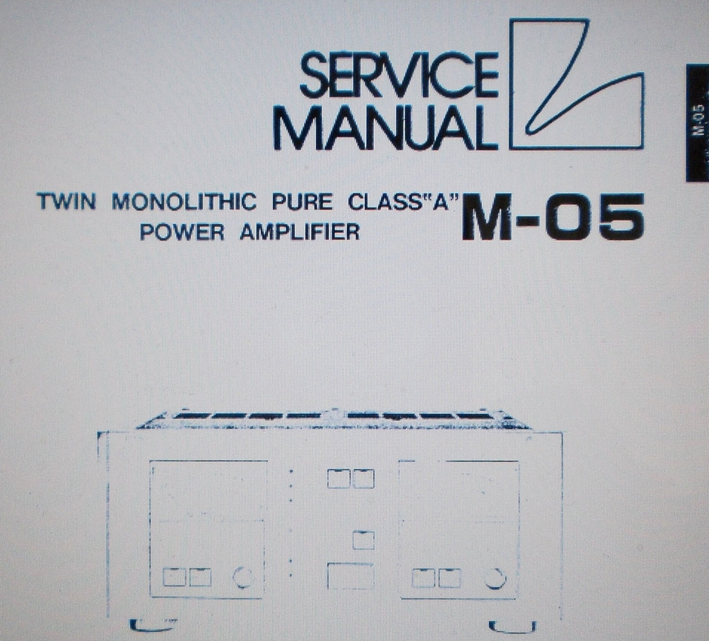 LUXMAN M-05 TWIN MONOLITHIC PURE CLASS A POWER AMP SERVICE MANUAL INC SCHEMS AND PARTS LIST 23 PAGES ENG