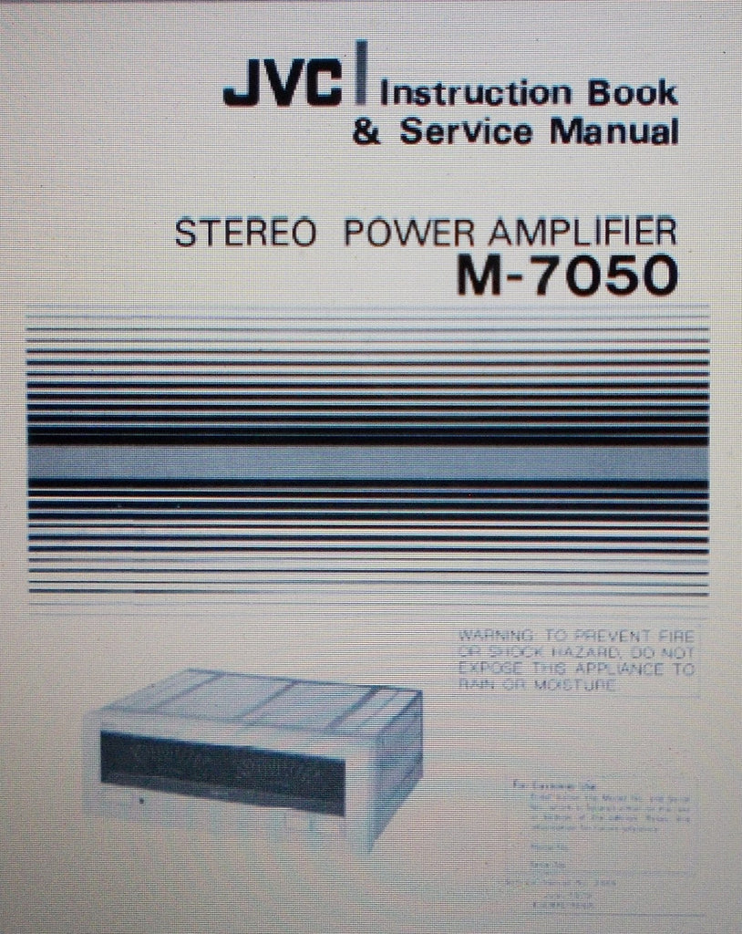 JVC M-7050 STEREO POWER AMP INSTRUCTION BOOK AND SERVICE MANUAL INC SCHEM DIAG AND PARTS LIST 34 PAGES ENG