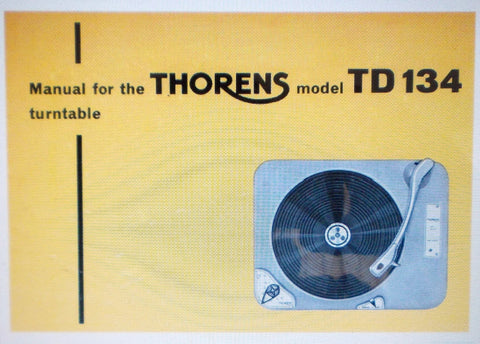 THORENS TD134 TURNTABLE MANUAL INC CONN DIAG 14 PAGES ENG