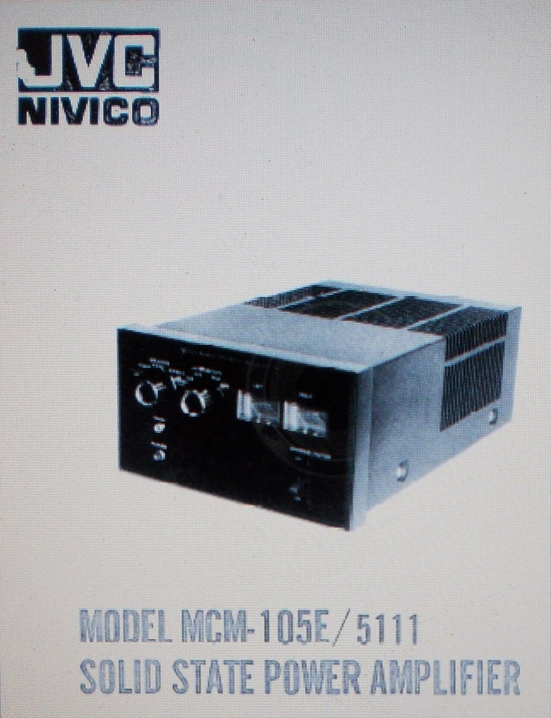 JVC MCM-105E 5111 SOLID STATE POWER AMP MANUAL INC SCHEM DIAG AND CONN DIAGS 15 PAGES ENG