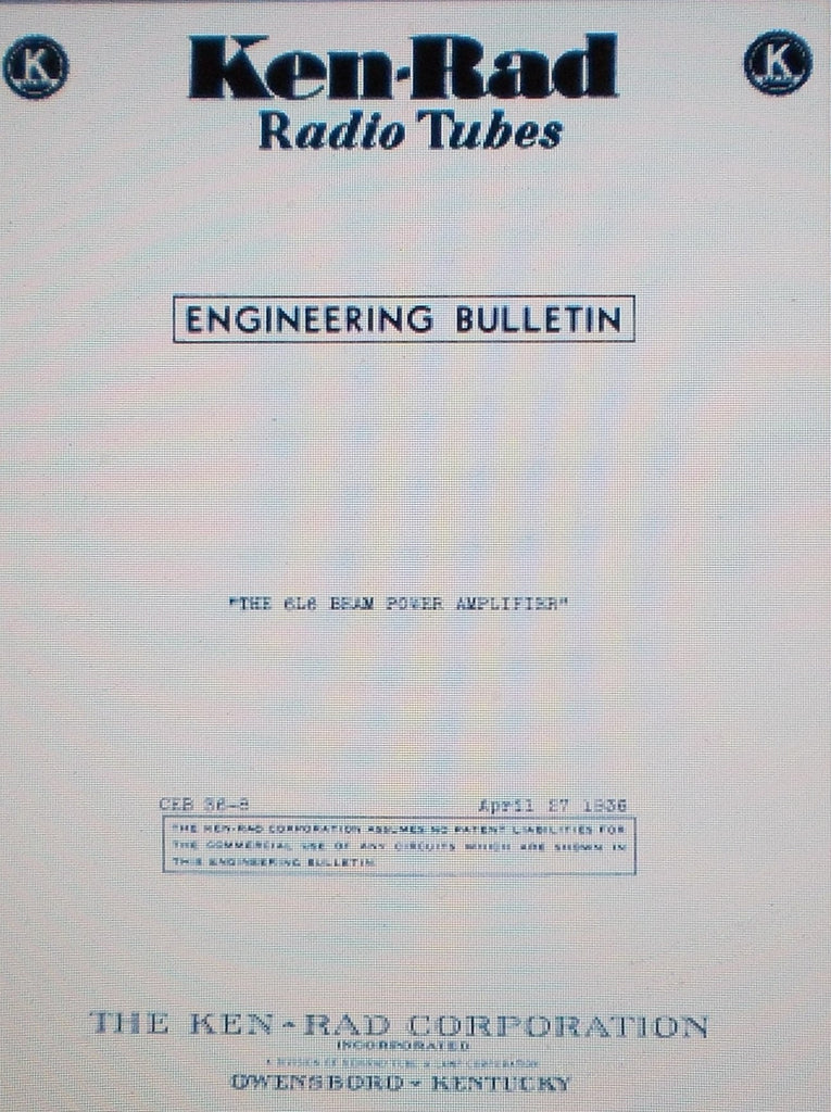 KEN-RAD THE 6L6 BEAM POWER AMPLIFIER ENGINEERING BULLETIN 1936 23 PAGES ENG