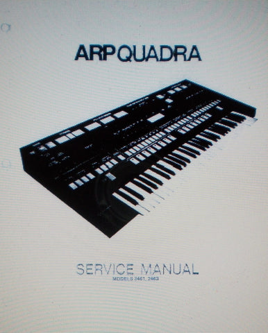 ARP QUADRA MODELS 2461 2463 SYNTHESIZER SERVICE MANUAL 26 PAGES ENG