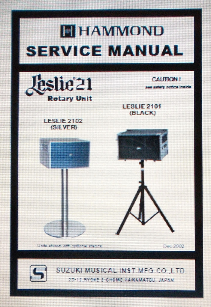 HAMMOND LESLIE 21 2101 2102 PRO ROTARY UNIT SERVICE MANUAL INC SCHEMS AND PARTS LIST 22 PAGES ENG