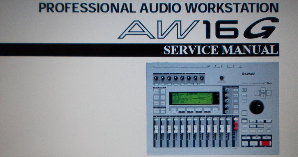 YAMAHA AW16G PRO AUDIO WORKSTATION SERVICE MANUAL INC SCHEMS AND PARTS LIST 93 PAGES ENG