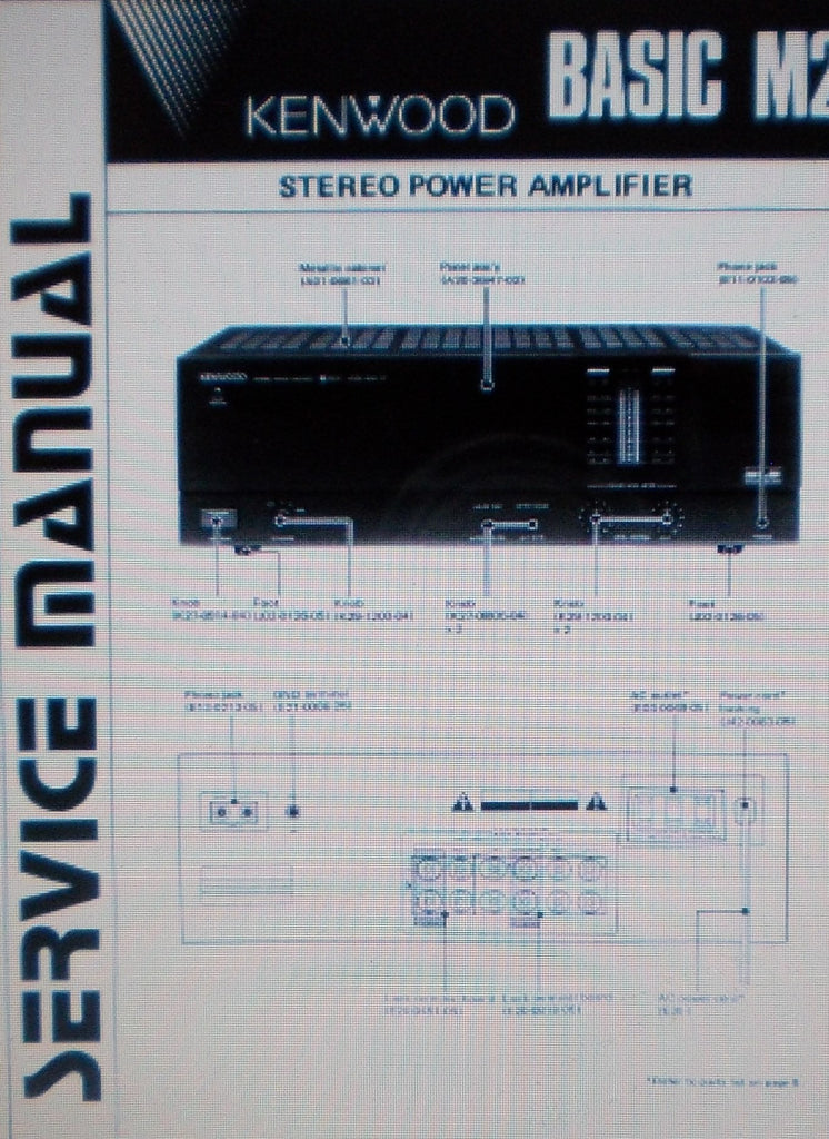 KENWOOD BASIC M2 STEREO POWER AMP SERVICE MANUAL INC SCHEM DIAG AND TEST INSTR CONN DIAG 8 PAGES ENG