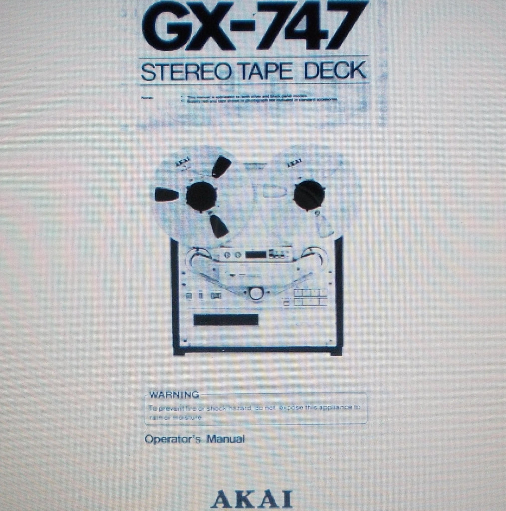 AKAI GX-747 REEL TO REEL STEREO TAPE  DECK OPERATOR'S MANUAL INC CONN DIAG 19 PAGES ENG