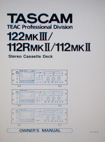 TASCAM 112MKII 112RMKII 122MKIII STEREO CASSETTE DECK OWNER'S MANUAL 20 PAGES ENG