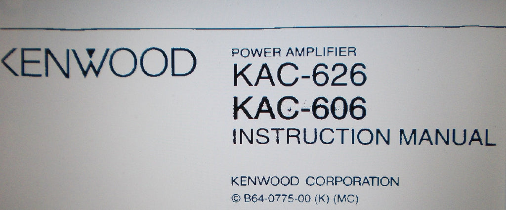 KENWOOD KAC-606 KAC-626 POWER AMP INSTRUCTION MANUAL INC INSTALL GUIDE AND CONN DIAG 6 PAGES ENG