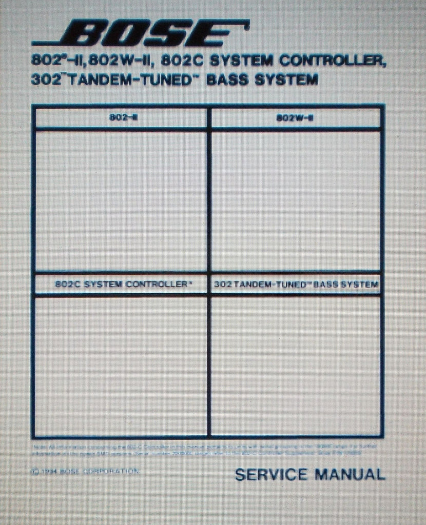 BOSE 802 II 802W II 802C SYSTEM CONTROLLER 302 TANDEM TUNED BASS SYSTEM SERVICE MANUAL INC SCHEMS AND PARTS LIST 22 PAGES ENG