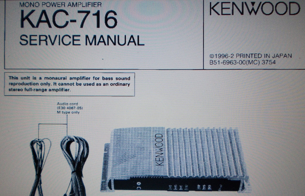 KENWOOD KAC-716 MONO POWER AMP SERVICE MANUAL INC SCHEM DIAG AND PARTS LIST 10 PAGES ENG