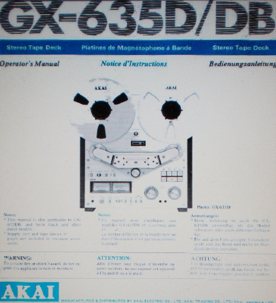 AKAI GX-635D GX-635DB REEL TO REEL STEREO TAPE DECK OPERATOR'S MANUAL INC CONN DIAGS 33 PAGES ENG DEUT FRANC