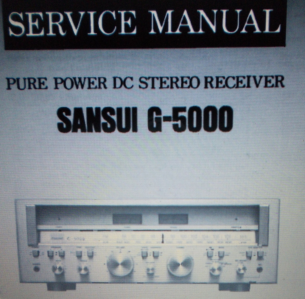 SANSUI G-5000 PURE POWER DC STEREO RECEIVER SERVICE MANUAL INC SCHEMS AND PARTS LIST 16 PAGES ENG