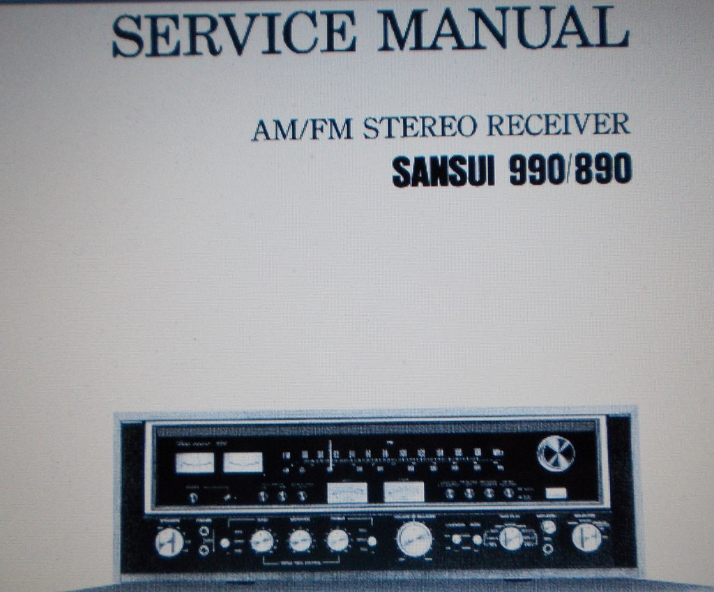 SANSUI 890 990 AM FM STEREO RECEIVER SERVICE MANUAL INC SCHEMS AND PARTS LIST 26 PAGES ENG