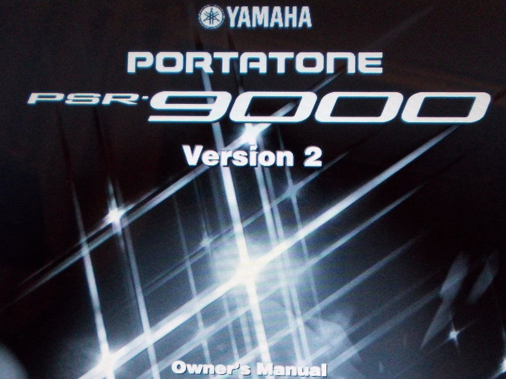YAMAHA PSR-9000 PORTATONE MUSIC WORKSTATION VER 2 OWNER'S MANUAL INC CONN DIAGS AND TRSHOOT GUIDE 214 PAGES ENG