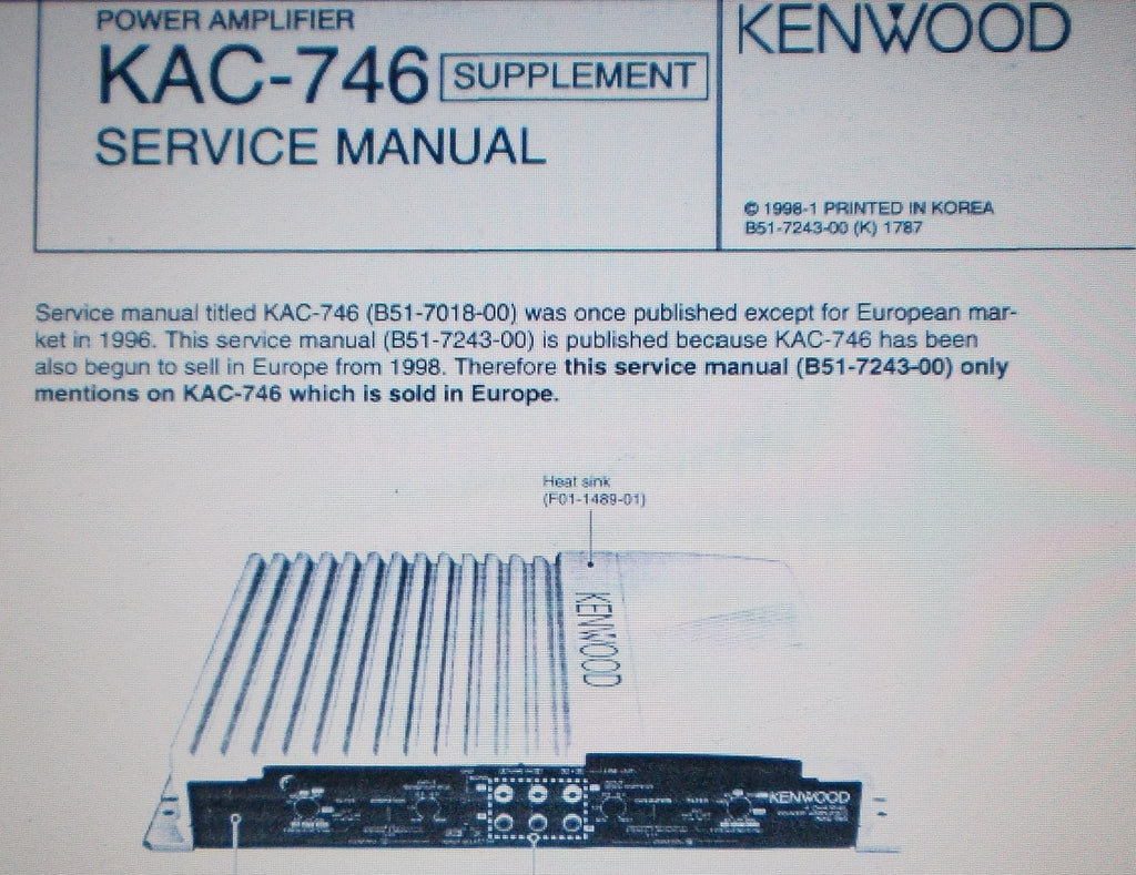 KENWOOD KAC-746 POWER AMP SERVICE MANUAL SUPPLEMENT EURO ONLY INC SCHEMS AND CONN DIAGS 10 PAGES ENG