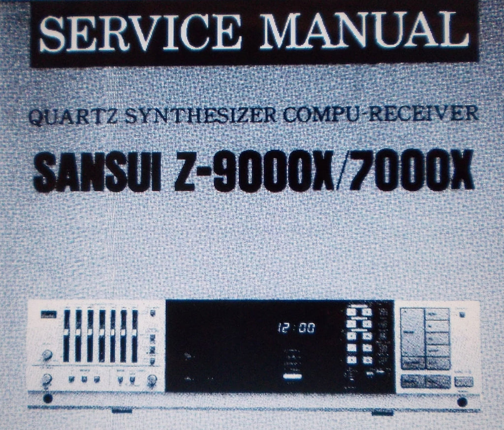 SANSUI Z-9000X Z-7000X QUARTZ SYNTHESIZER COMPU RECEIVER SERVICE MANUAL INC SCHEMS AND PARTS LIST 28 PAGES ENG
