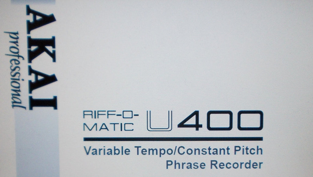 AKAI U400 RIFF O MATIC VARIABLE TEMPO CONSTANT PITCH PHRASE RECORDER OPERATOR'S MANUAL INC CONN DIAG 20 PAGES ENG