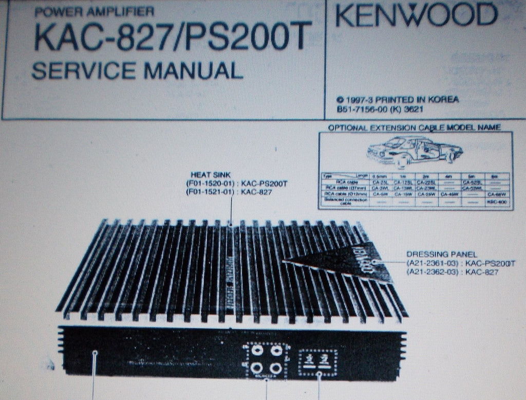 KENWOOD KAC-827 KAC-PS200T POWER AMP SERVICE MANUAL INC SCHEM DIAG AND CONN DIAG 10 PAGES ENG