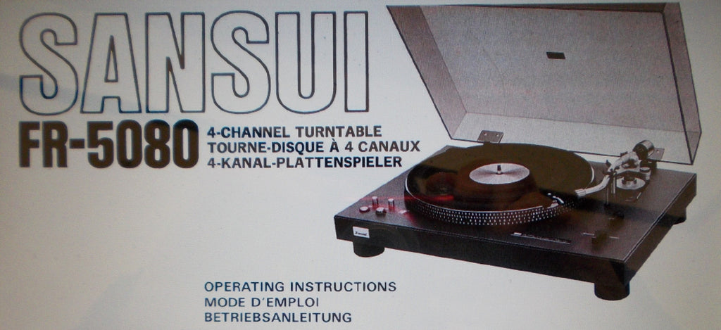 SANSUI FR-5080 TWO SPEED DIRECT DRIVE AUTOMATIC 4 CHANNEL TURNTABLE OPERATING INSTRUCTIONS INC CONN DIAG 36 PAGES ENG DEUT FRANC