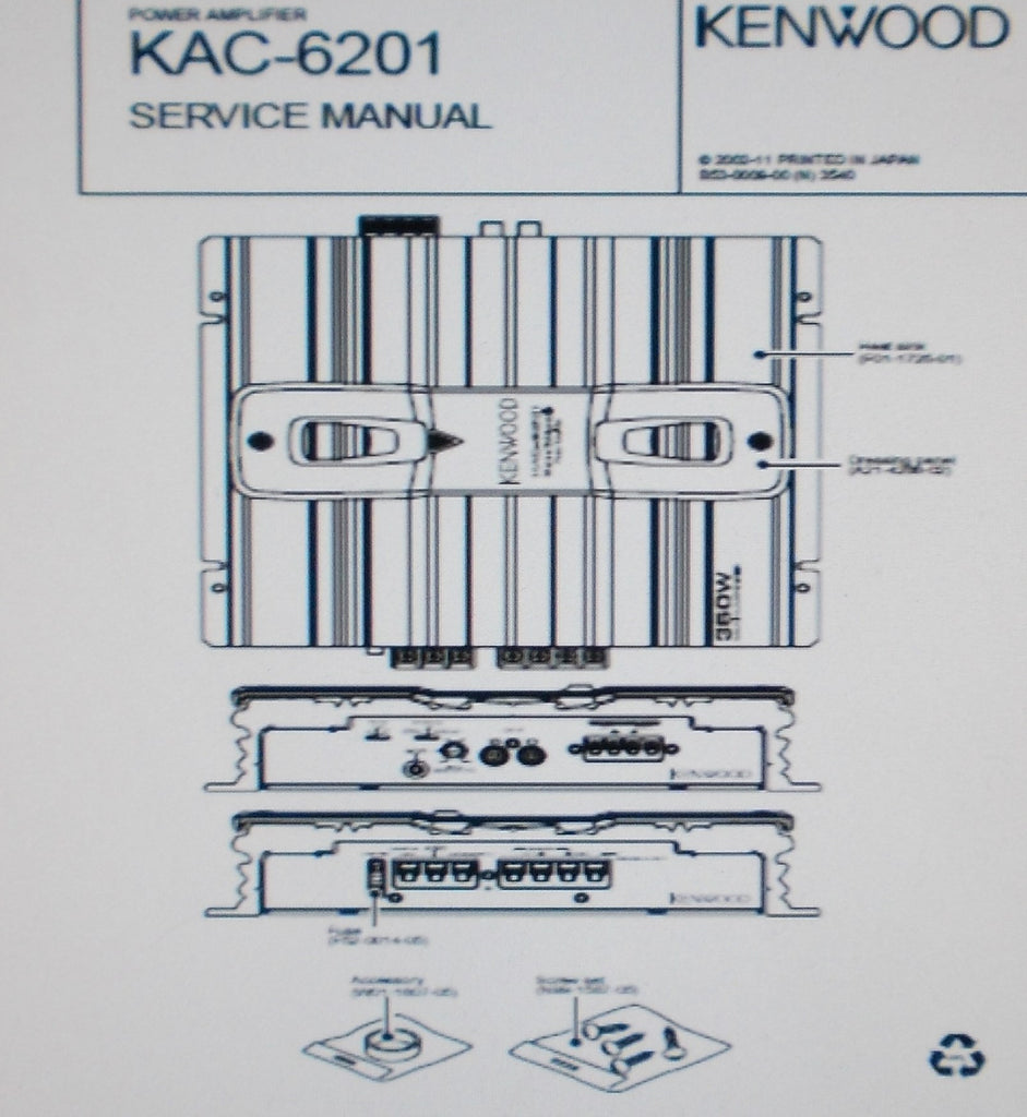 KENWOOD KAC-6201 POWER AMP SERVICE MANUAL INC SCHEM DIAG BLK DIAG PCB AND PARTS LIST 12 PAGES ENG