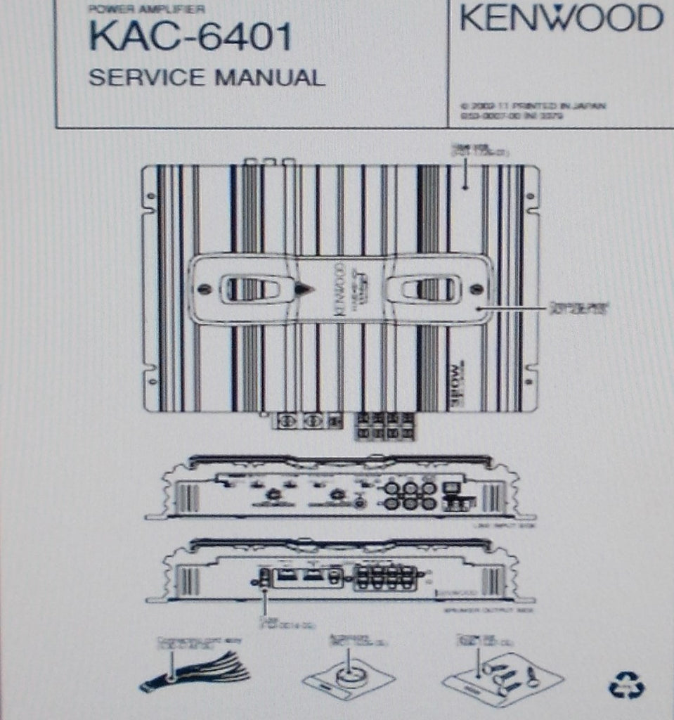 KENWOOD KAC-6401 POWER AMP SERVICE MANUAL INC SCHEM DIAG PCB AND PARTS LIST 10 PAGES ENG