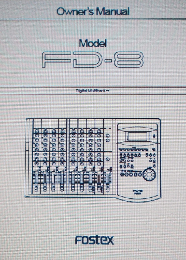 FOSTEX FD-8 DIGITAL MULTITRACKER OWNER'S MANUAL INC BLK DIAG 121 PAGES ENG