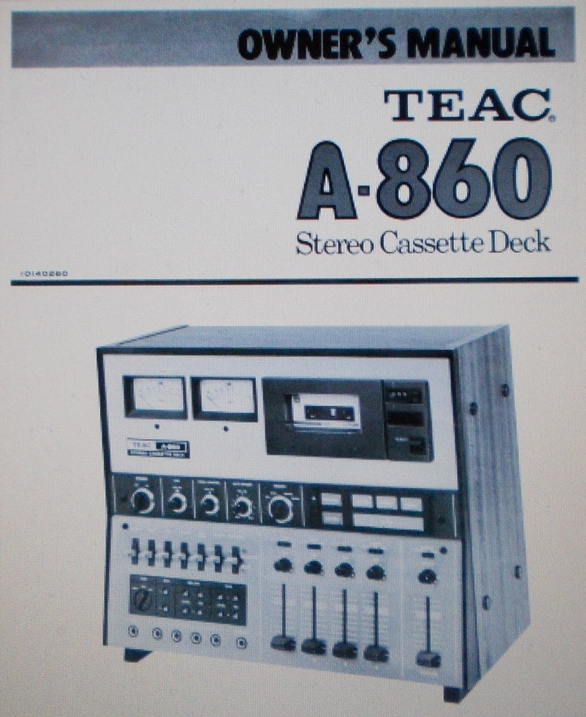 TEAC A-860 STEREO CASSETTE DECK OWNER'S MANUAL INC CONN DIAG AND BLK DIAG 16 PAGES ENG