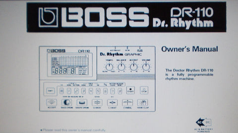BOSS DR-110 DR RHYTHM PROGRAMMABLE RHYTHM MACHINE OWNER'S MANUAL INC CONN DIAGS 58 PAGES ENG
