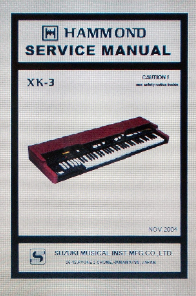 HAMMOND XK-3 KEYBOARD SERVICE MANUAL INC SCHEMS AND PARTS LIST 46 PAGES ENG