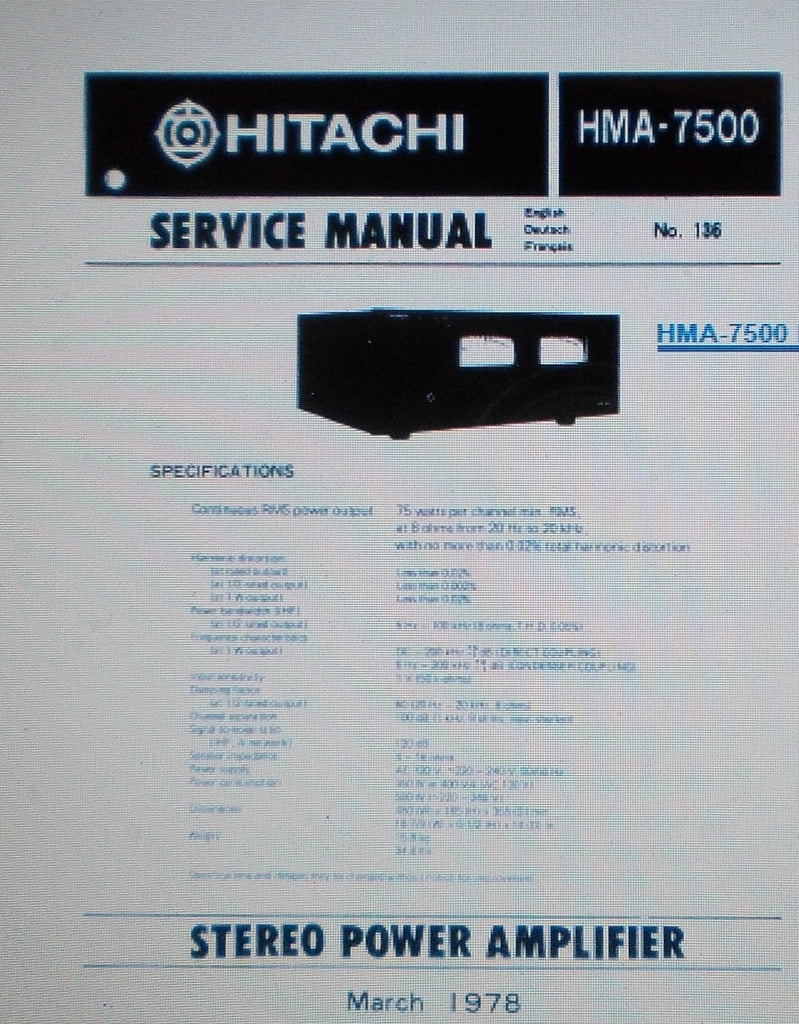 HITACHI HMA-7500 STEREO POWER AMP SERVICE MANUAL INC SCHEMS AND PARTS LIST 25 PAGES ENG DEUT FRANC MARCH 1978 HMA-7500MKII STEREO POWER AMP SERVICE MANUAL INC SCHEMS AND PARTS LIST 22 PAGES ENG DEUT FRANC OCT 1980