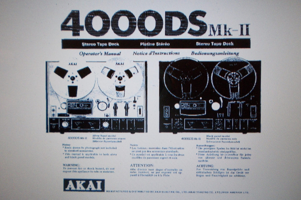 AKAI 4000DS MKII REEL TO REEL STEREO TAPE  DECK OPERATOR'S MANUAL INC CONN DIAG 16 PAGES ENG DEUT FRANC