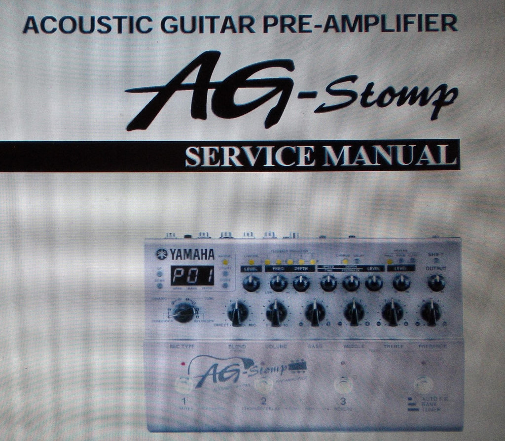 YAMAHA AG-STOMP ACOUSTIC GUITAR PREAMP SERVICE MANUAL INC SCHEMS AND PARTS LIST 45 PAGES ENG