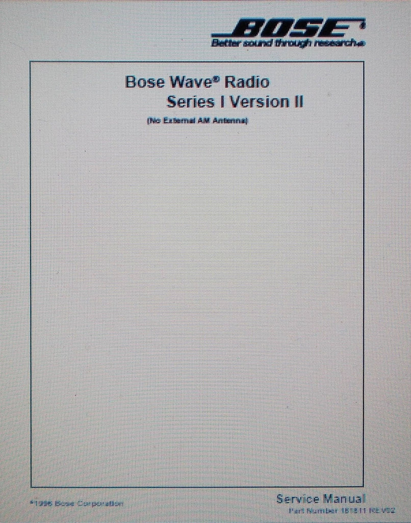 BOSE WAVE RADIO SERIES I VER II SERVICE MANUAL INC CIRC DIAGS AND PARTS LIST 39 PAGES ENG [COVER AT PAGE 38]