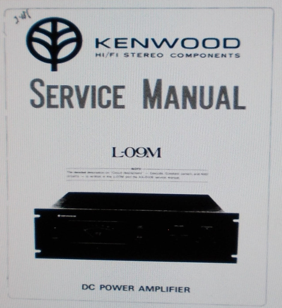 KENWOOD L-09M DC POWER AMP SERVICE MANUAL INC SCHEMS PCBS PARTS LIST AND TRSHOOT GUIDE 18 PAGES ENG