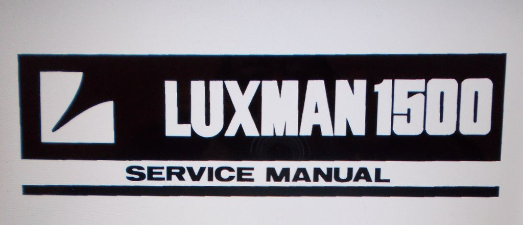 LUXMAN 1500 RECEIVER SERVICE MANUAL INC SCHEMS AND PARTS LIST 26 PAGES ENG