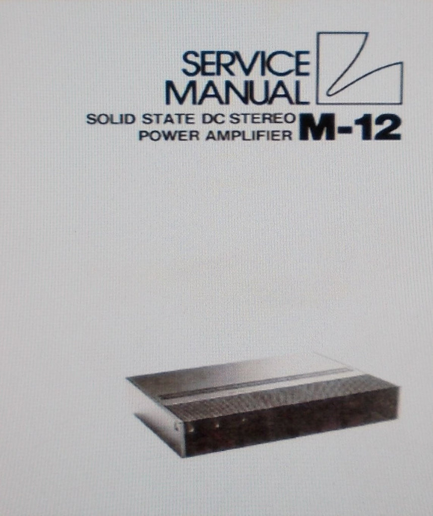 LUXMAN M-12 SOLID STATE DC STEREO POWER AMP SERVICE MANUAL INC SCHEMS PCB AND PARTS LIST 12 PAGES ENG
