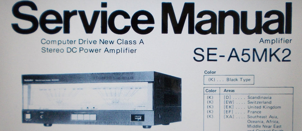 TECHNICS SE-A5 MK2 STEREO DC POWER AMP SERVICE MANUAL INC SCHEMS AND PARTS LIST 26 PAGES ENG