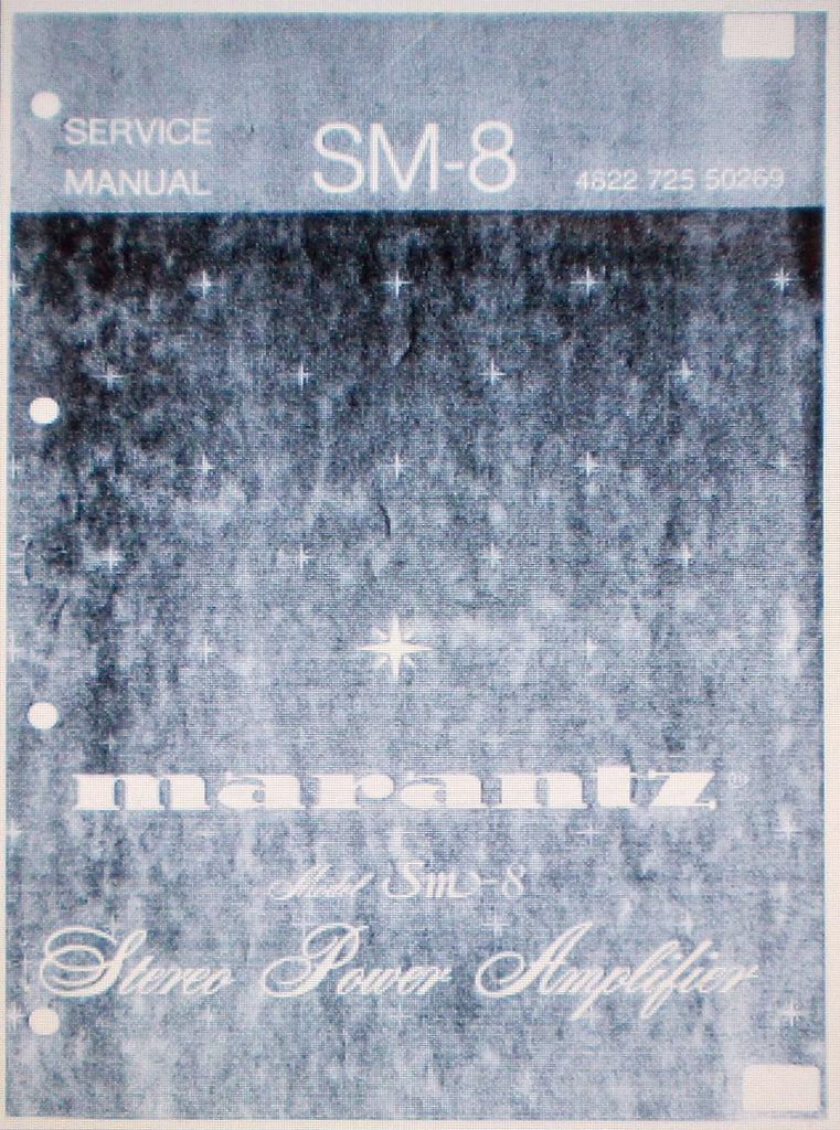 MARANTZ SM-8 STEREO POWER AMP SERVICE MANUAL INC SCHEMS AND PARTS LIST 25 PAGES ENG
