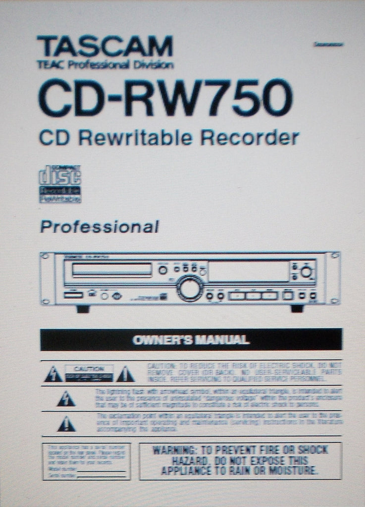 TASCAM CD-RW750 PROFESSIONAL CD REWRITABLE RECORDER OWNER'S MANUAL INC TRSHOOT GUIDE 30 PAGES ENG