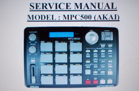 AKAI MPC500 MUSIC PRODUCTION CENTER SERVICE MANUAL INC SCHEMS AND PARTS LIST 12 PAGES ENG
