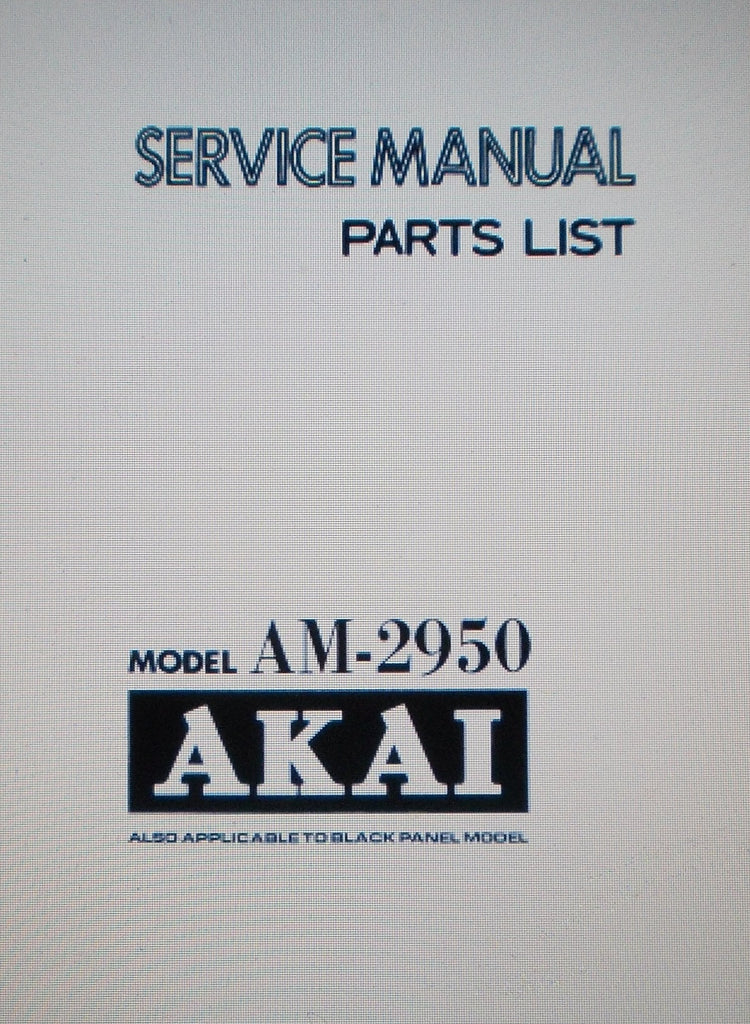 AKAI AM-2950 STEREO INTEGRATED AMP SERVICE MANUAL INC SCHEMS AND PARTS LIST 39 PAGES ENG