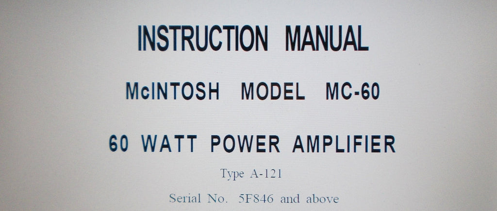McINTOSH MC-60 60 WATT POWER AMP INSTRUCTION MANUAL INC INSTALL AND SERVICE INFO PLUS SCHEM DIAG 8 PAGES ENG