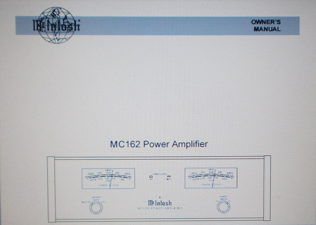 McINTOSH MC162 POWER AMP OWNER'S MANUAL INC INSTALL DIAG AND CONN DIAG 12 PAGES ENG